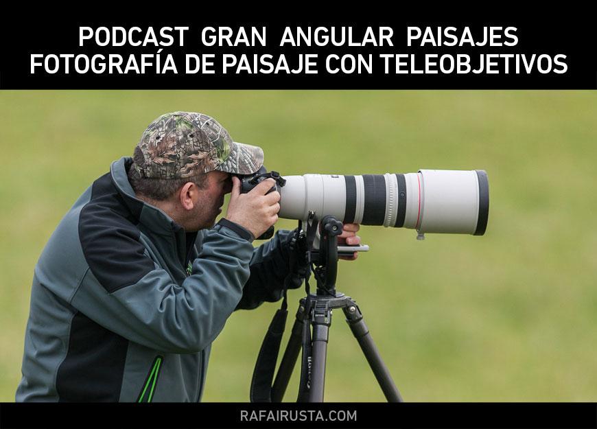 Fotografía de Paisaje con Teleobjetivos
