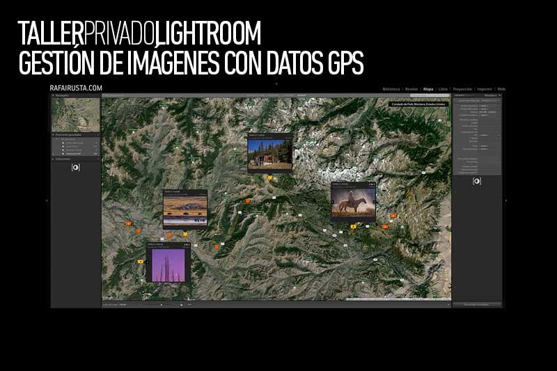 Taller Privado Lightroom, gestionar datos GPS