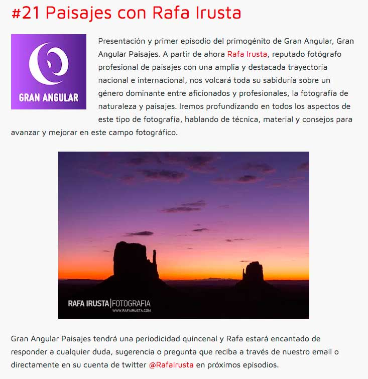 Gran Angular Paisajes, un podcast sobre Fotografía de Paisajes con Rafa Irusta