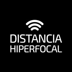 Distancia Hiperfocal Podcast
