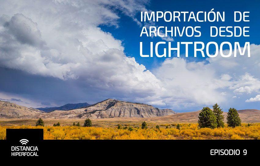 Importacion de archivos desde Lightroom, portada