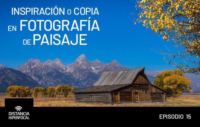 Inspiración o copia en Fotografía de Paisaje