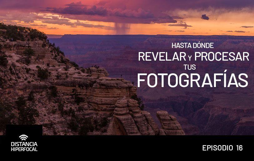 Hasta dónde revelar y procesar tus fotografías