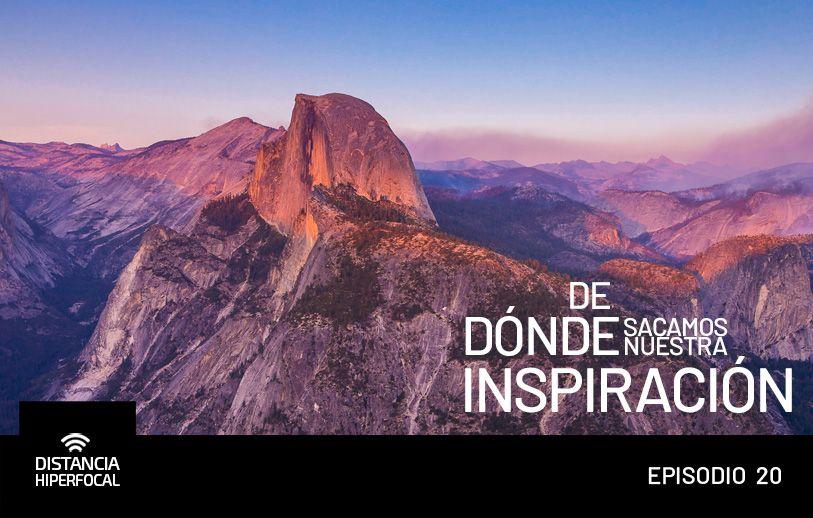 De dónde sacamos nuestra inspiración