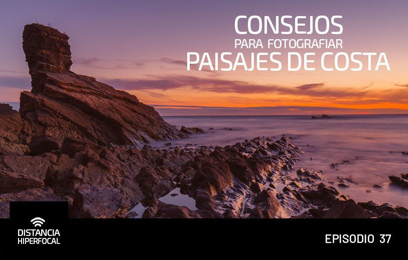 Consejos para fotografiar Paisajes de Costa