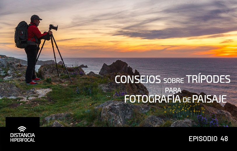 Consejos sobre trípodes para Fotografía de Paisaje