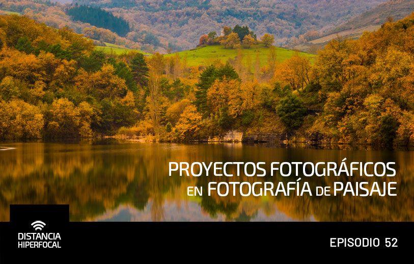Proyectos fotográficos en Fotografía de Paisaje