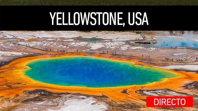 Directo en mi canal de YouTube. Viaje a Yellowstone, USA.