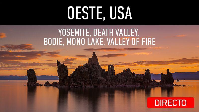 Directo en mi canal de YouTube. Viaje al Oeste de USA, parte 1. Yosemite, Death Valley, Bodie, Mono Lake, Valley of Fire.