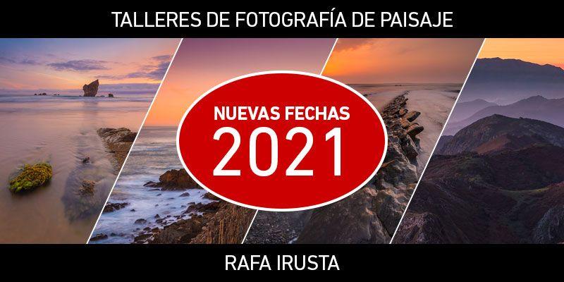 Talleres de Fotografía de Paisaje con Rafa Irusta, temporada 2021