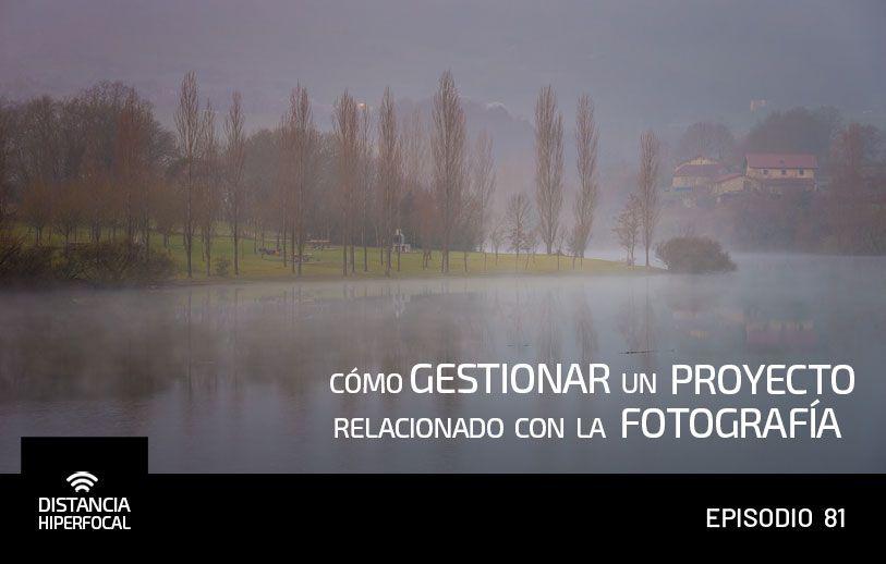 Cómo gestionar un proyecto relacionado con la fotografía